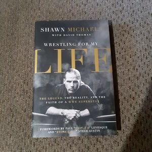 Wrestling for My Life Shawn Michaels Book